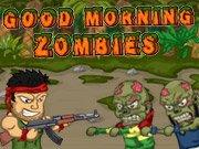 Dobré ráno zombíci hra online